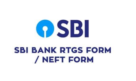 SBI Bank RTGS Form Pdf Download – SBI Bank NEFT Form Pdf