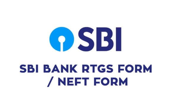 SBI RTGS Form Pdf Download – SBI Bank NEFT Form Pdf