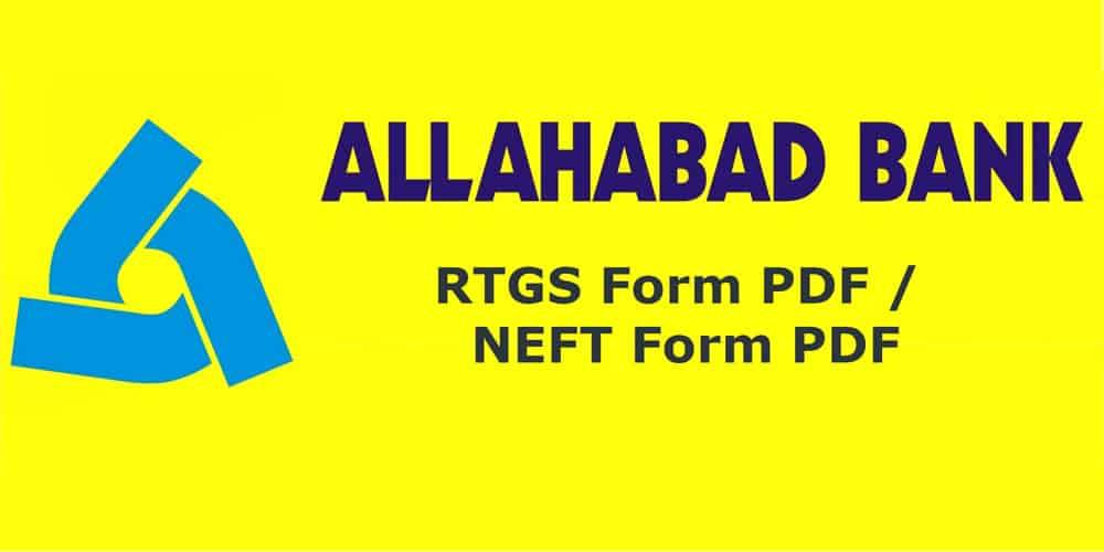 Allahabad Bank RTGS Form PDF – Allahabad Bank NEFT Form PDF