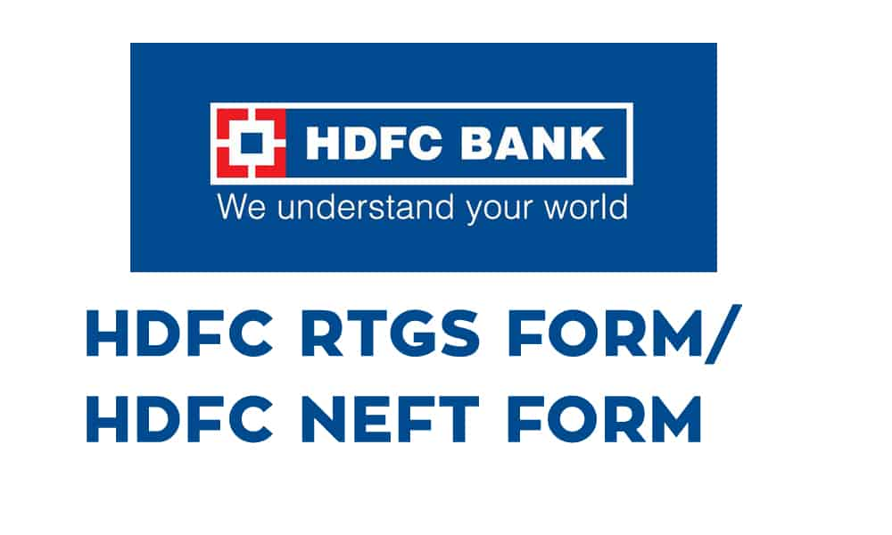HDFC RTGS Form or HDFC NEFT Form