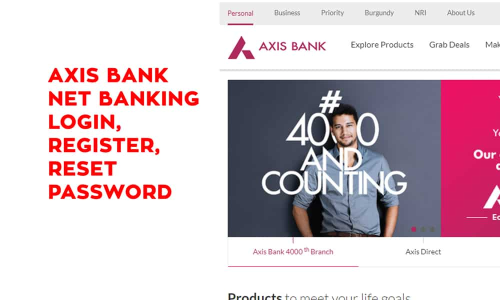 Axis Bank Net Banking Login, Register, Reset Password, Forgot User ID