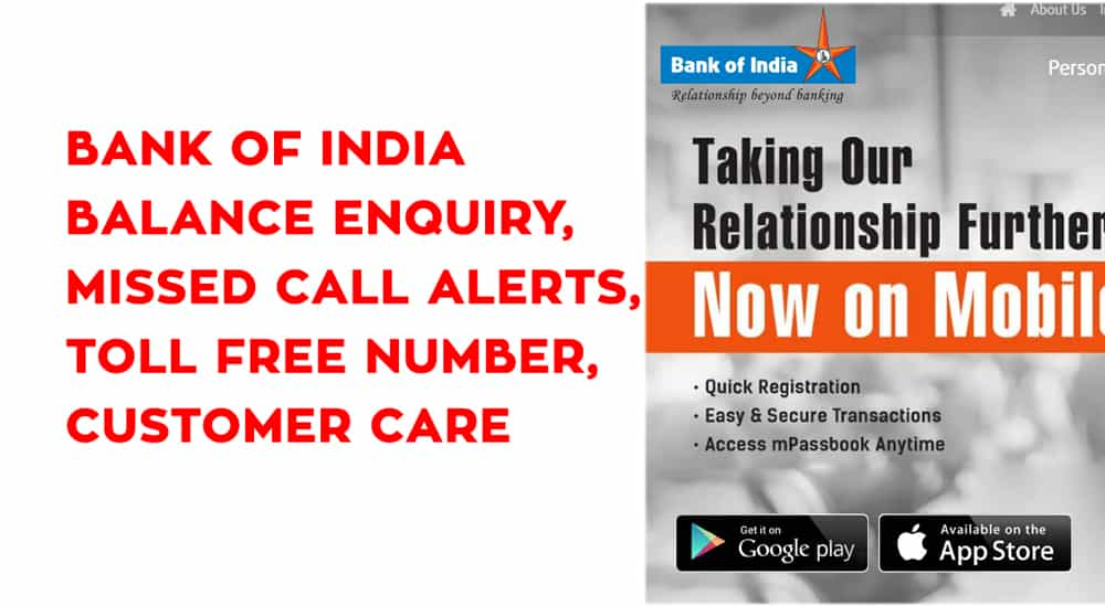 Bank of India Balance Enquiry – Missed Call Alerts – Toll Free Number – Customer Care