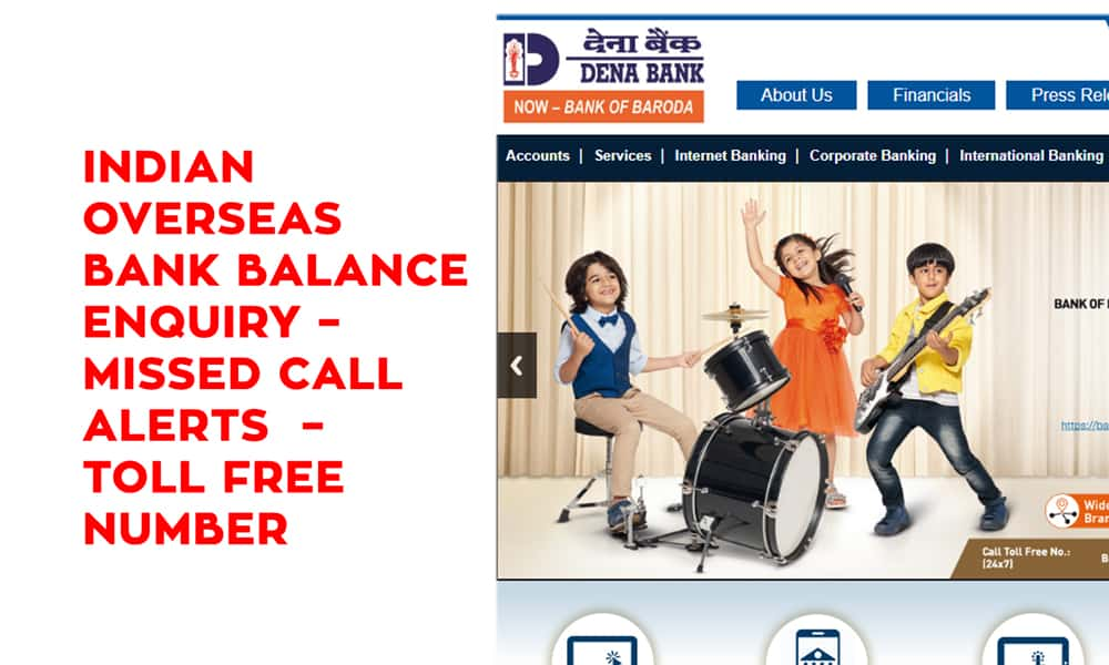 Dena Bank Balance Enquiry – Missed Call Alerts – Toll Free Number