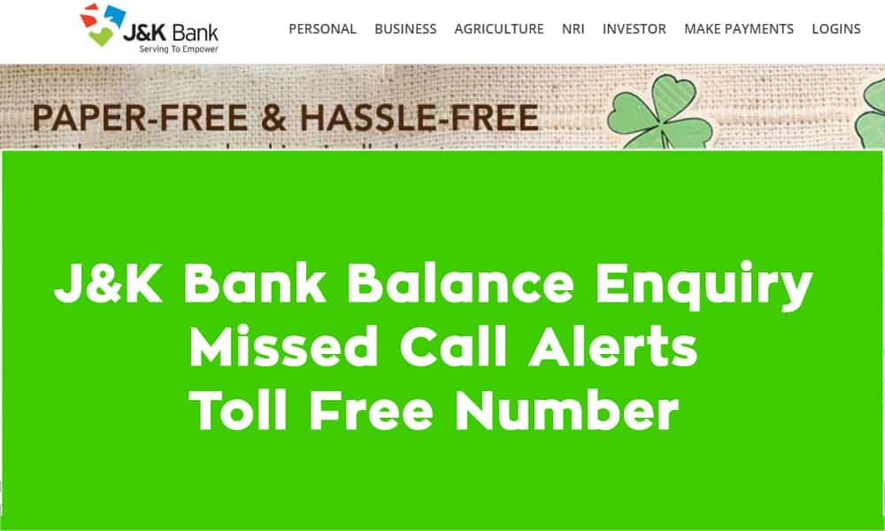 J&K Bank Balance Enquiry Missed Call Alerts Toll Free Number