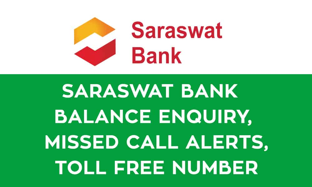 Saraswat Bank Balance Enquiry – Missed Call Alerts – Toll Free Number