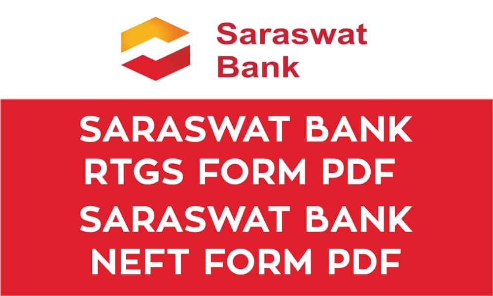 Saraswat Bank RTGS Form PDF – Saraswat Bank NEFT Form PDF