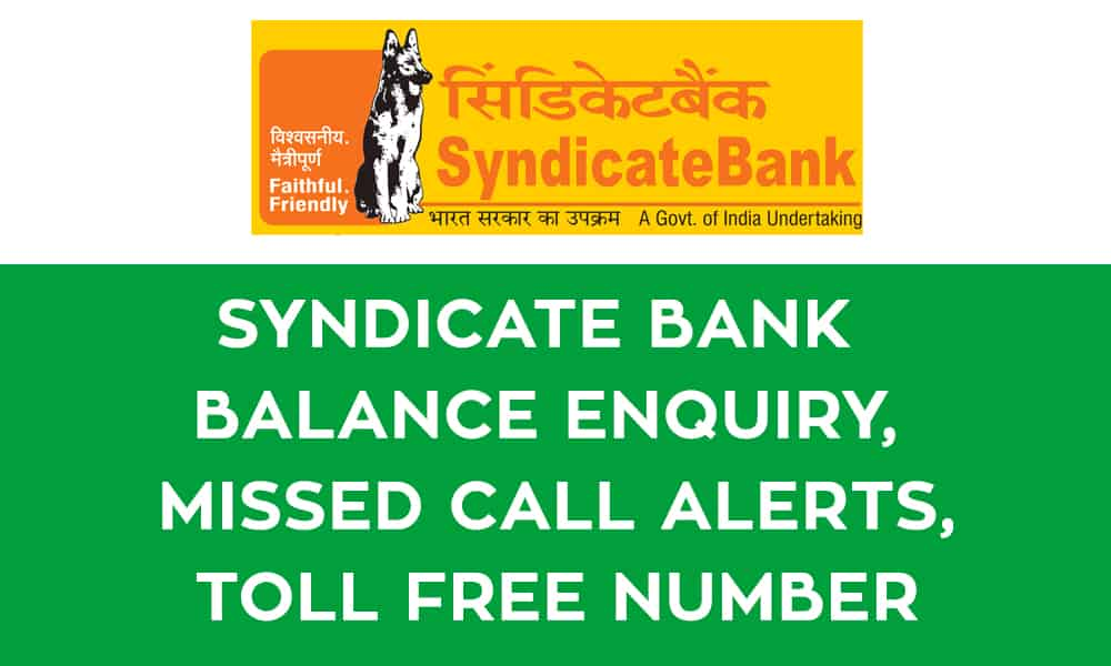 Syndicate Bank Balance Enquiry – Missed Call Alerts  – Toll Free Number