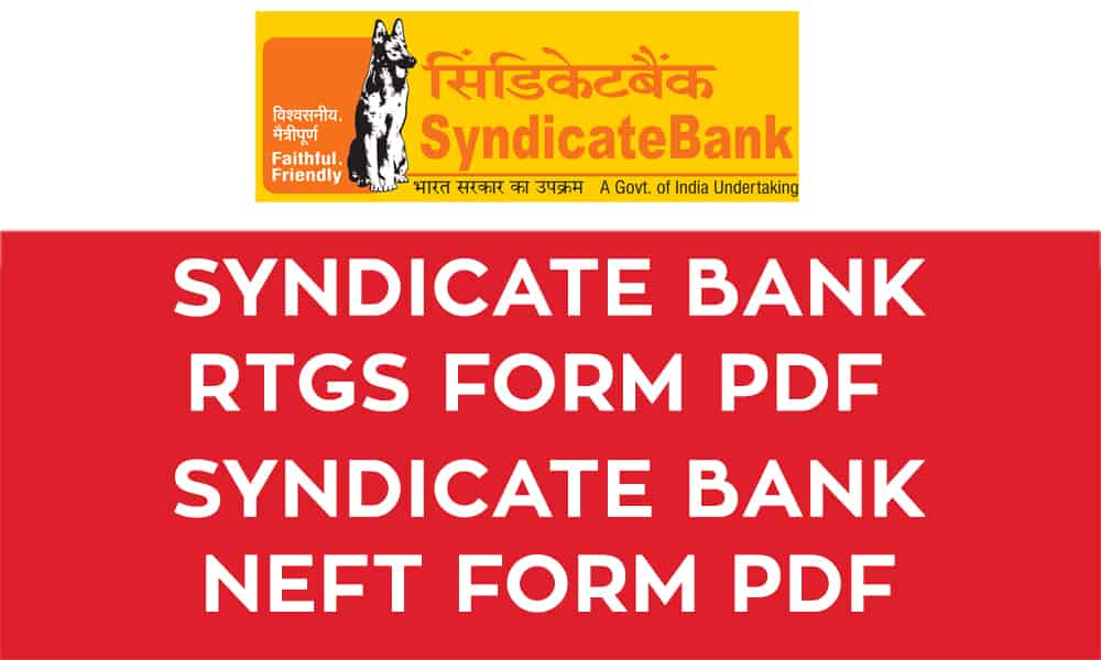 Syndicate Bank RTGS Form PDF – Syndicate Bank NEFT Form PDF