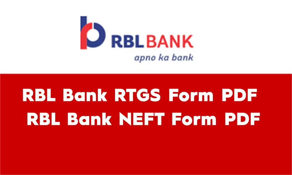 RBL Bank RTGS Form PDF – RBL Bank NEFT Form PDF