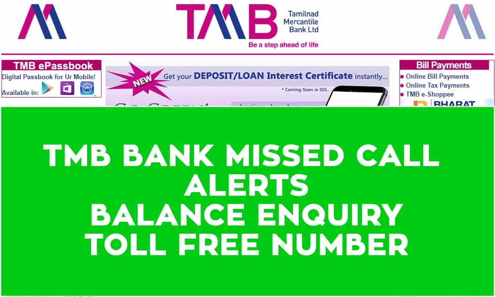 TMB Bank Missed Call Alerts – Balance Enquiry  – Toll Free Number