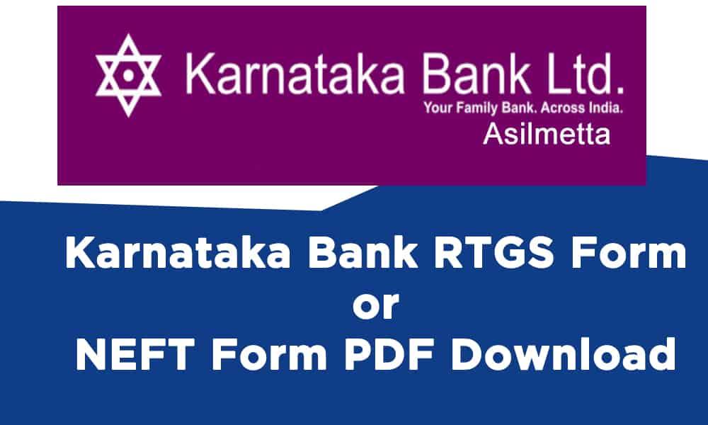 Karnataka Bank RTGS Form or NEFT Form PDF Download