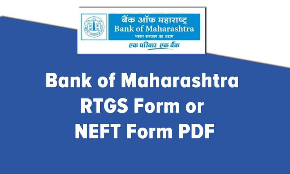 Bank of Maharashtra RTGS Form or NEFT Form PDF