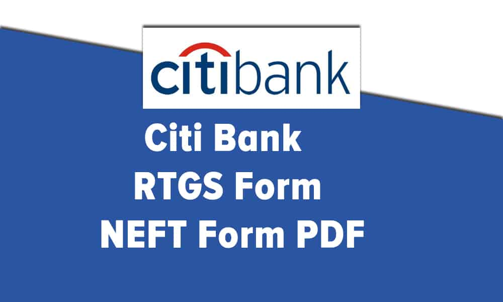 Citi Bank RTGS Form or NEFT Form PDF