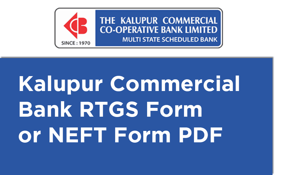 Kalupur Commercial Bank RTGS Form or NEFT Form PDF