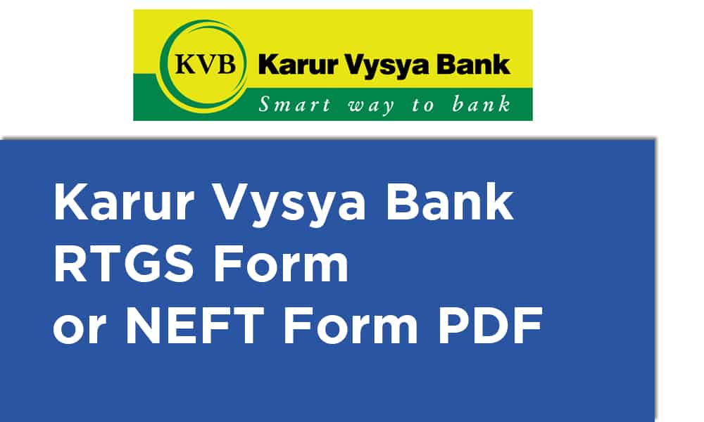 Karur Vysya Bank RTGS Form or NEFT Form PDF