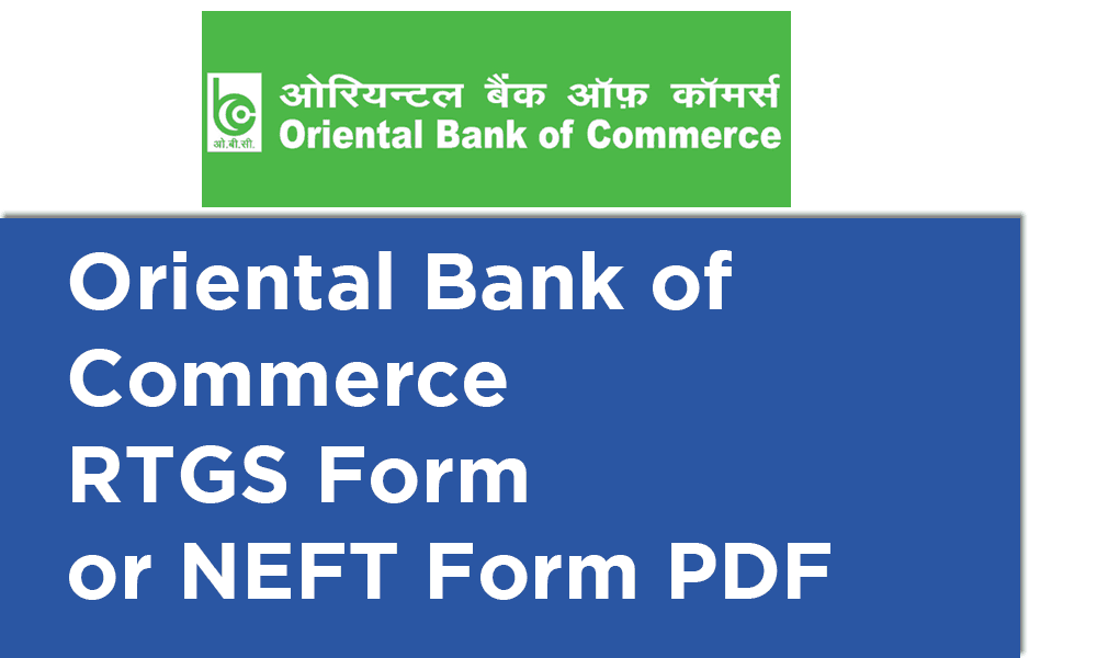 Oriental Bank of Commerce RTGS Form or NEFT Form PDF