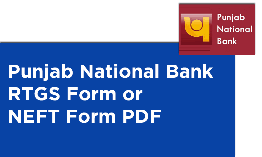 Punjab National Bank RTGS Form or NEFT Form PDF