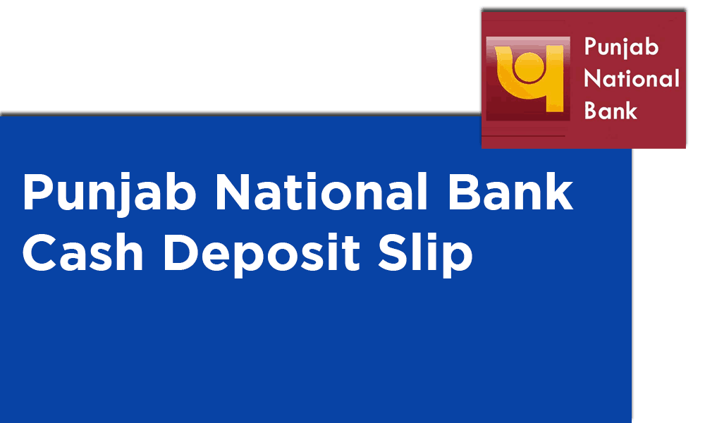 Punjab National Bank Cash Deposit Slip