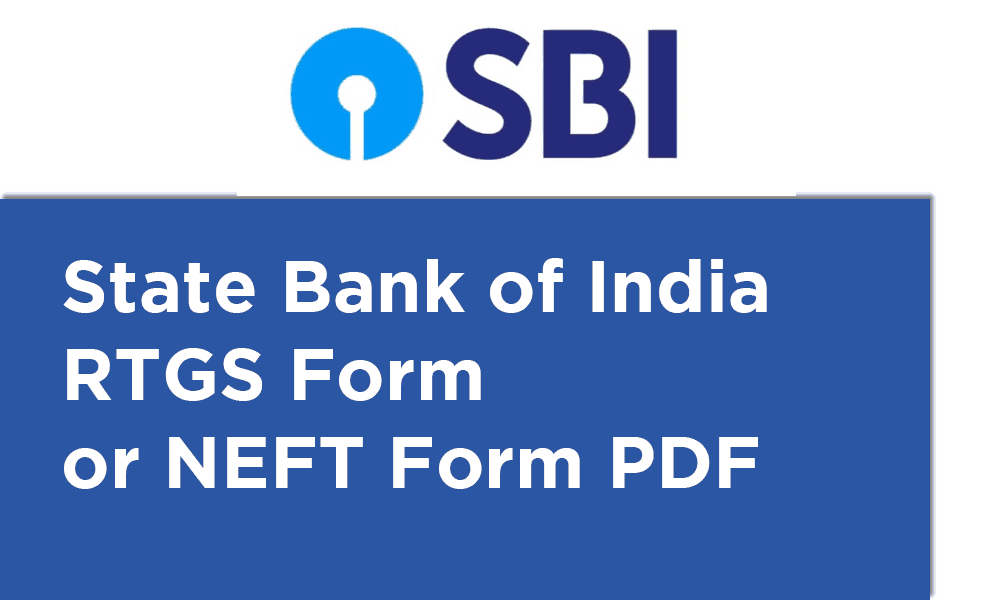 State Bank of India RTGS Form or NEFT Form PDF