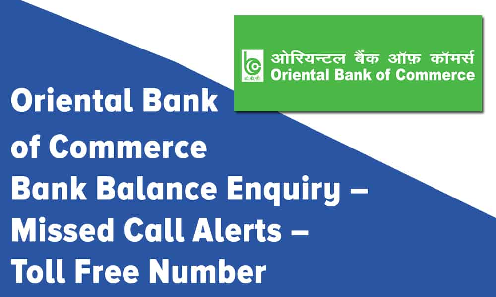Oriental Bank of Commerce Balance Enquiry, Missed Call Alerts, and Toll Free Number