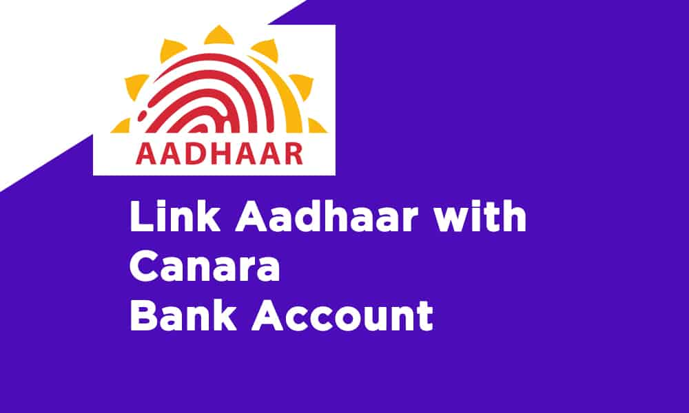 Link Aadhaar With Canara Bank Account