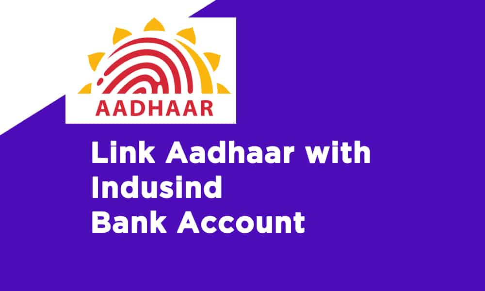 Link Aadhaar With Indusind Bank Account