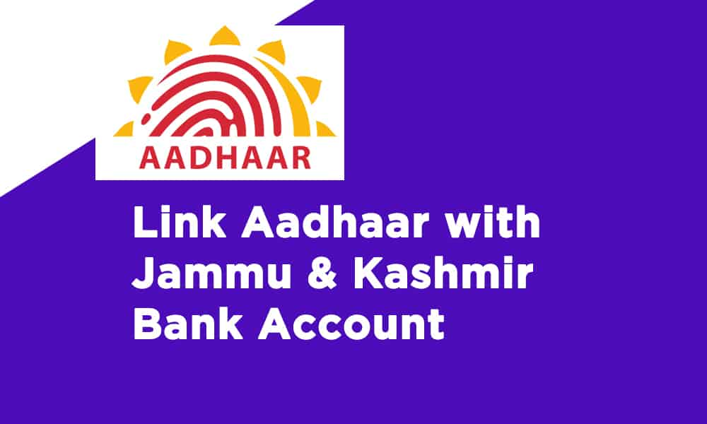 Link Aadhaar With Jammu & Kashmir Bank Account