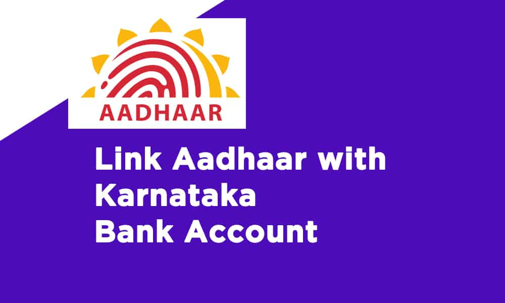 Link Aadhaar With Karnataka Bank Account