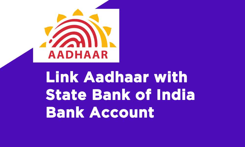 Link Aadhaar With State Bank of India Bank Account