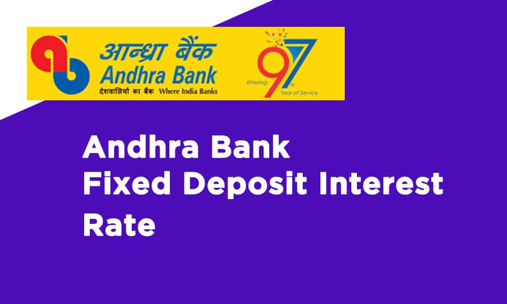 Andhra Bank Fixed Deposit Interest Rate
