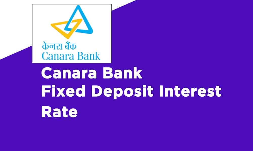 Canara Bank Fixed Deposit Interest Rate