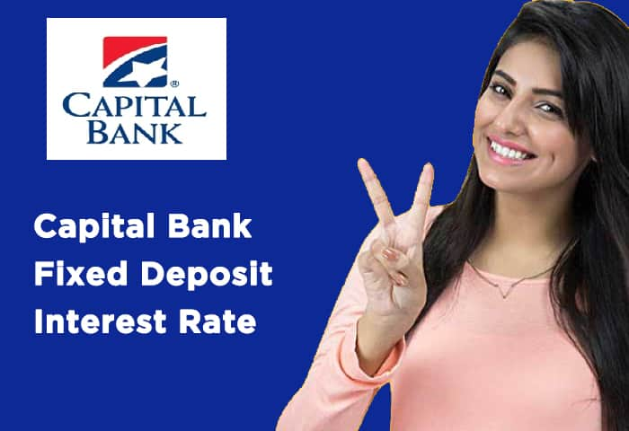 Capital-Bank-Fixed-Deposit-Interest-Rate