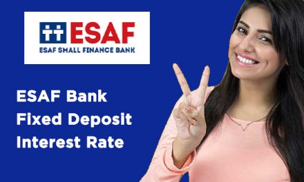 ESAF Bank Fixed Deposit Interest Rate