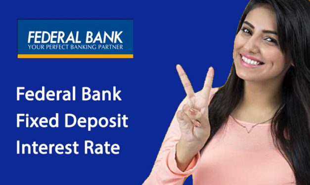 Federal Bank Fixed Deposit Interest Rate