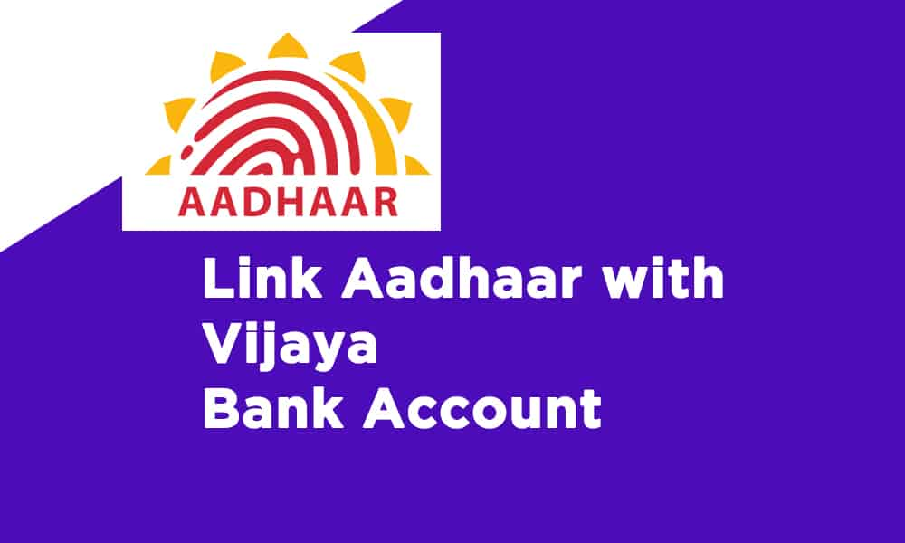 Link Aadhaar With Vijaya Bank Account