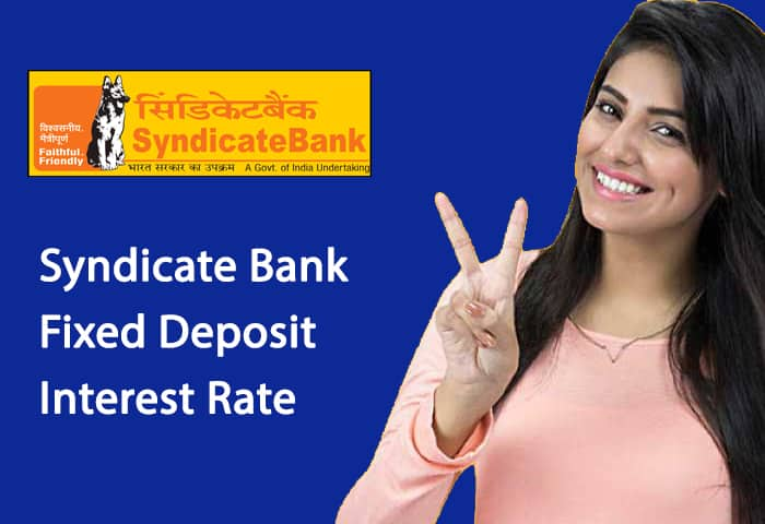 Syndicate Bank Fixed Deposit Interest Rate