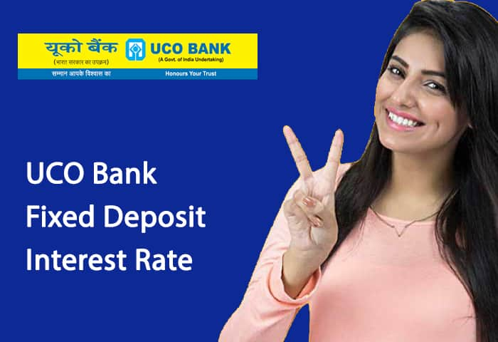 UCO Bank Fixed Deposit Interest Rate