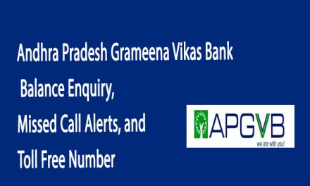 Andhra Pradesh Grameena Vikas Bank Balance Enquiry, Missed Call Alerts, and Toll Free Number