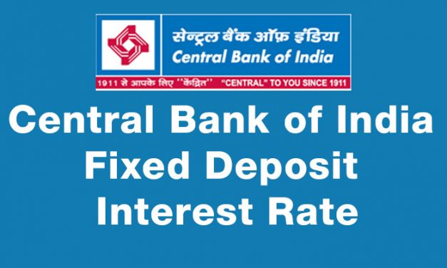 Central Bank of India Fixed Deposit Interest Rate