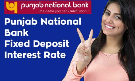 Punjab National Bank Fixed Deposit Interest Rate