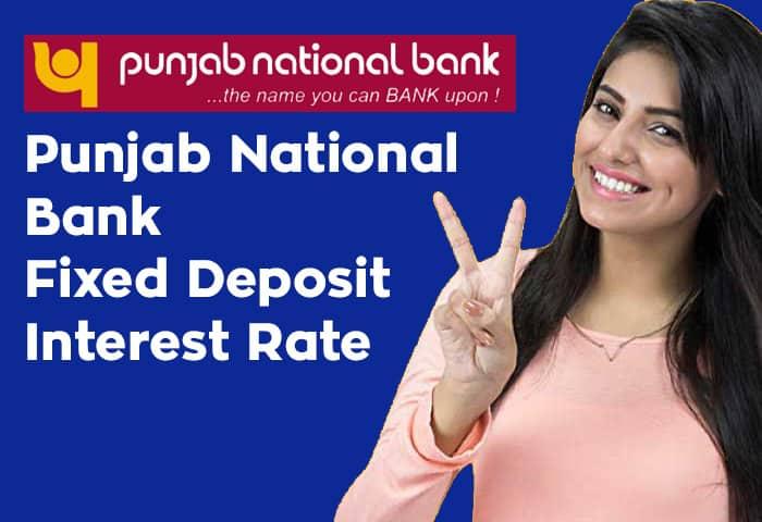 Punjab National Bank Fixed Deposit Interest Rate